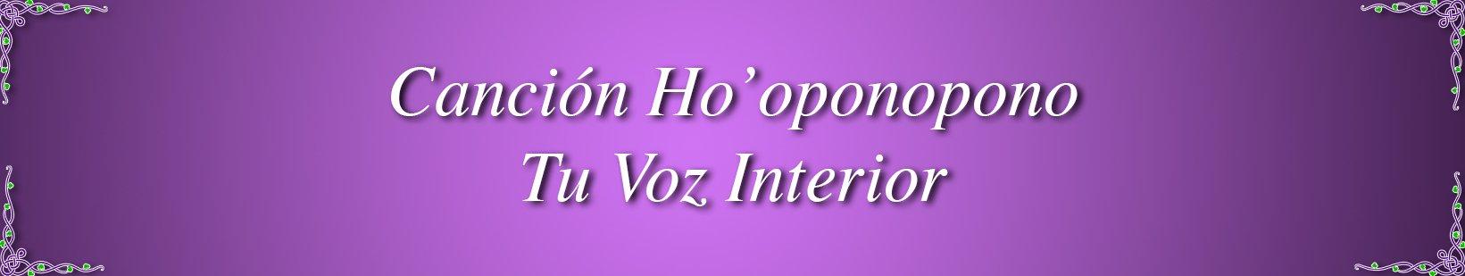 cancion-hooponopono-tu-voz-interior